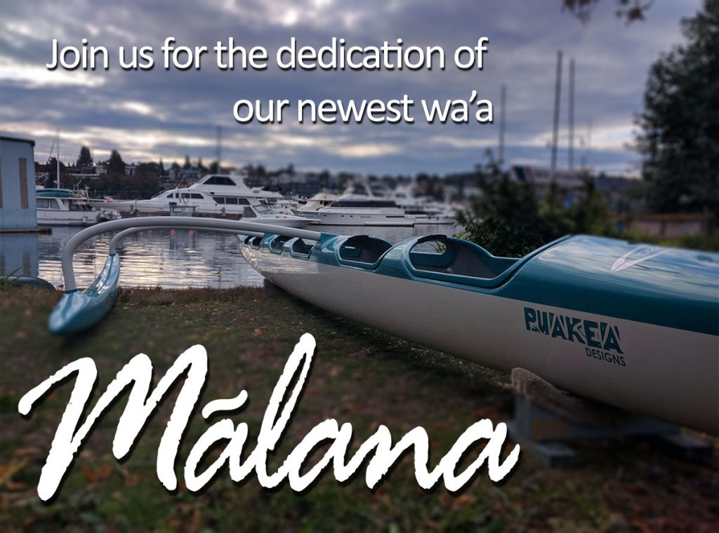 Image of our new canoe, Mālana